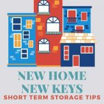 Stay Organized With Short Term Storage