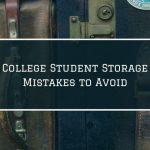 Common College Storage Mistakes
