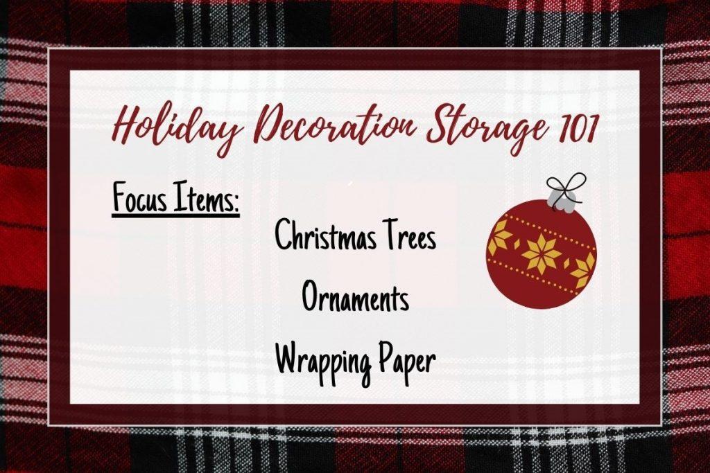 Holiday Decoration Storage 101
